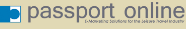 Passport Online - E-Marketing Solutions for the Leisure Travel Industry
